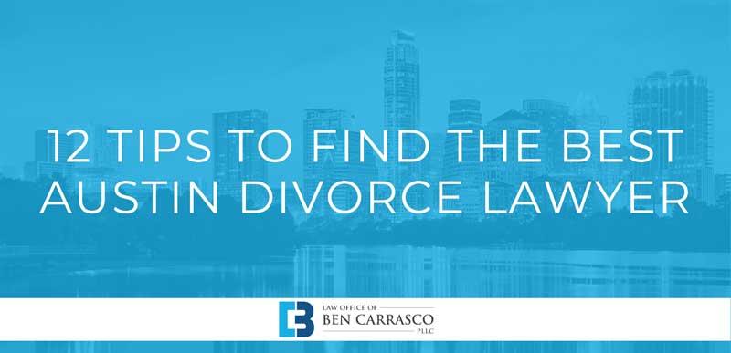 Best Austin Divorce Lawyer